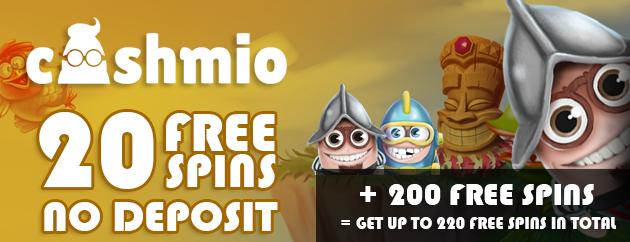 Cashmio 20 free spins no deposit + 200 free spins