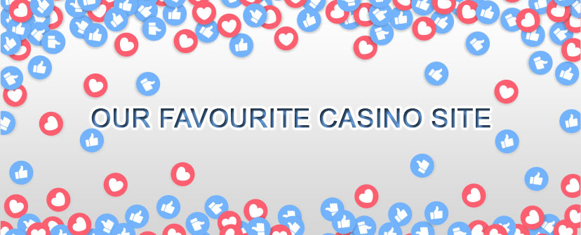 Our favourite casinos