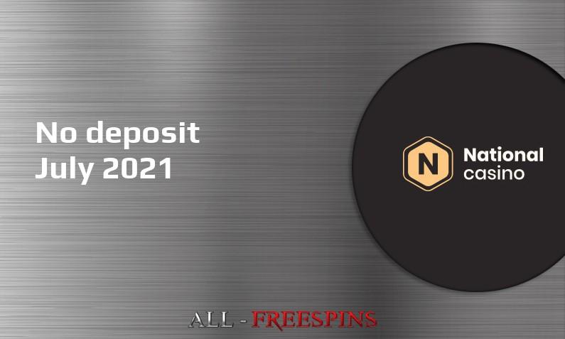 Latest National Casino no deposit bonus, today 21st of July 2021
