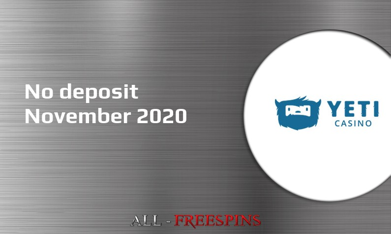 Latest no deposit bonus from Yeti Casino November 2020
